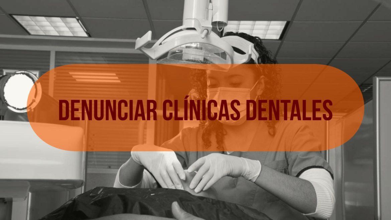 denunciar-clinicas-dentales.jpg