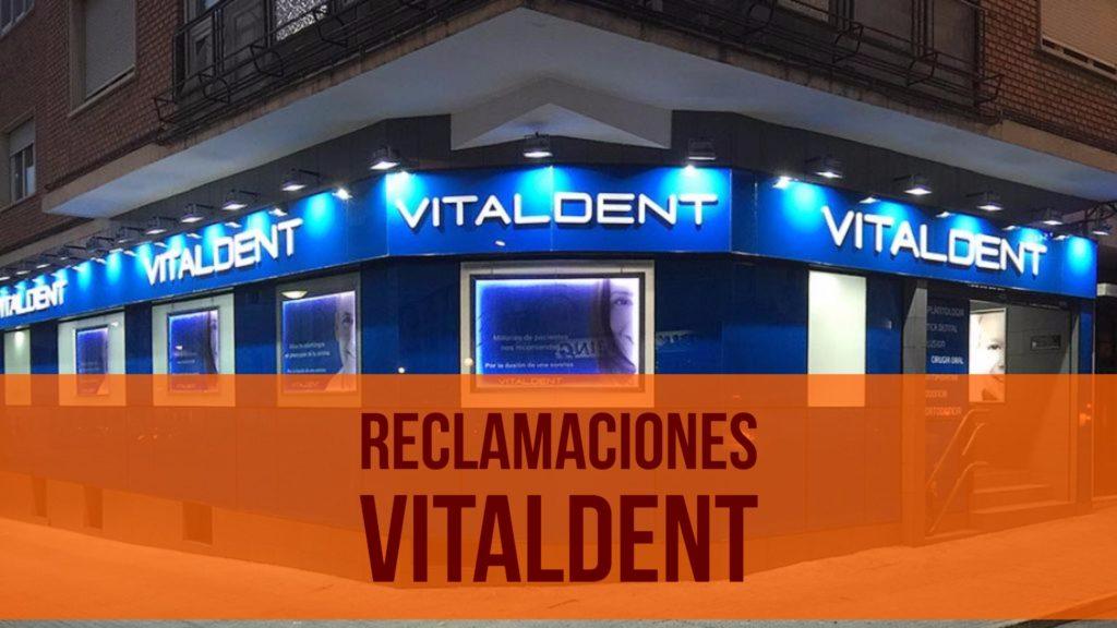Reclamaciones Vitaldent
