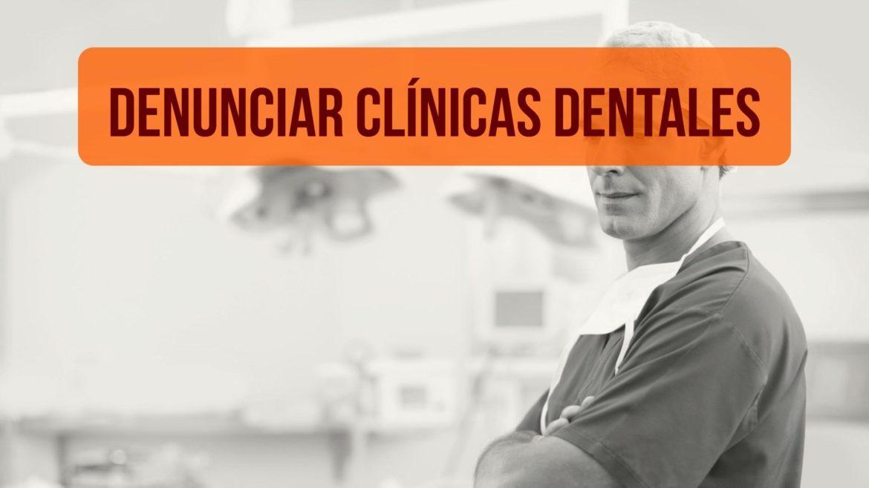 denunciar-clínicas-dentales.jpg